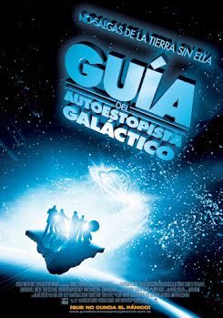 Guía del autoestopista galáctico - The Hitchhiker's Guide to the Galaxy (2005)