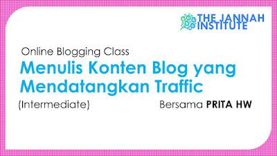 Menulis Konten Blog yang Mendatangkan Traffic.