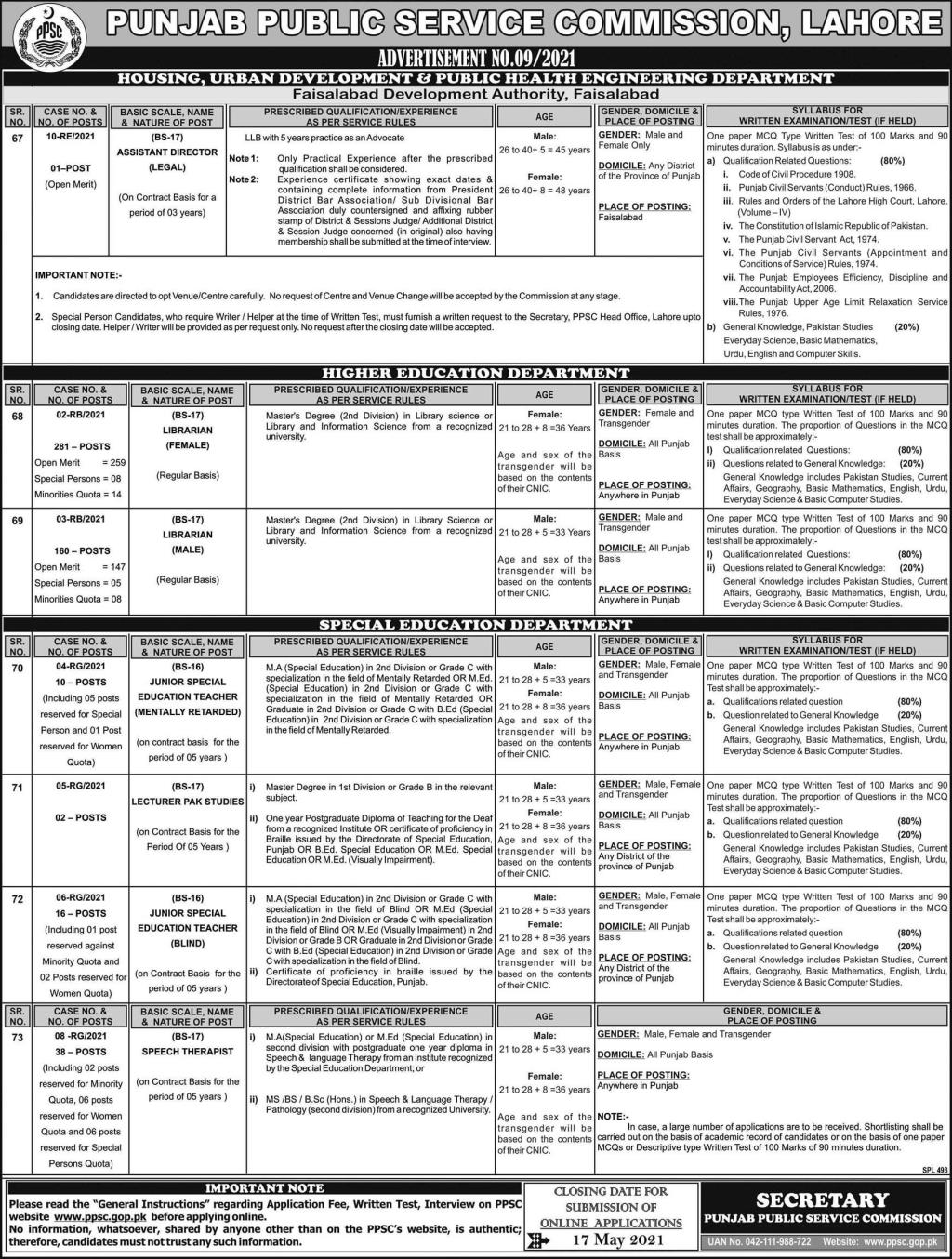 This page is about Punjab Public Service Commission (PPSC) Jobs May 2021 (508 Posts) Latest Advertisment. Punjab Public Service Commission (PPSC) invites applications for the posts announced on a contact / permanent basis from suitable candidates for the following positions such as Assistant Director (Legal), Librarian Female, Librarian Male, Junior Special Education Teacher, Lecturer Pak Studies, Speech Therapist. These vacancies are published in Express Newspaper, one of the best News paper of Pakistan. This advertisement has pulibhsed on 02 May 2021 and Last Date to apply is 17 May 2021.