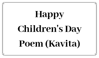 Happy Children's Day 2016 Poem Kavita Poetry in Hindi & English