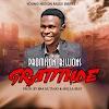Promison Billions-Gratitude(Prod By Bra HL Tiaso&Mulla Beatz)