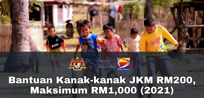 Cara Mohon Bantuan Kanak-kanak JKM RM200, Maksimum RM1,000