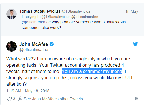 John McAfee instead blamed A2B TAXI to be a scam and threatened them to back off or face consequences