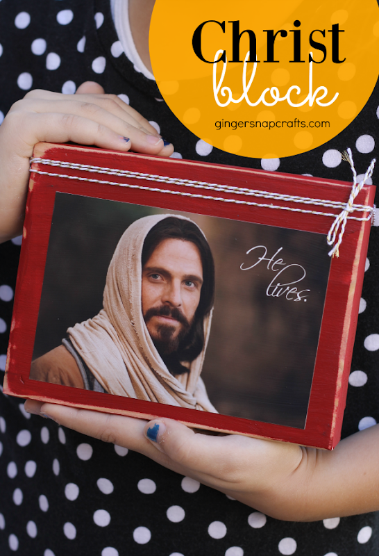 Christ Block tutorial at GingerSnapCrafts.com #Helives #sharegoodness