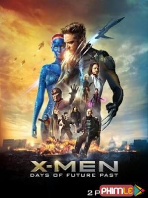 Phim Dị nhân 6: Ngày Cũ Của Tương Lai - X men 6: Days of Future Past (2014)