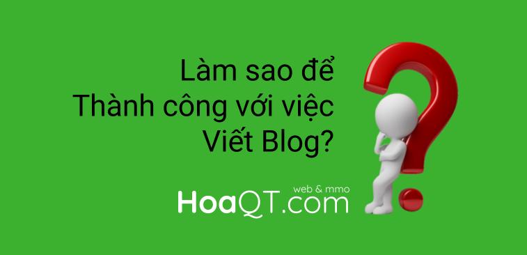 Hinh anh: Lam sao de thanh cong voi viec viet Blog