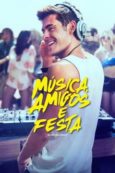Capa Música, Amigos e Festa (2015) Dublado Torrent