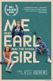 Tôi, Earl Và Cô Bạn Hấp Hối - Me And Earl And The Dying Girl poster