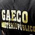Operação do Gaeco prende policiais militares acusados de peculato, tortura, associação criminosa e tráfico de drogas