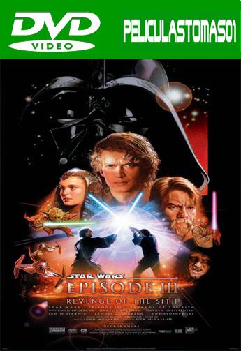Star Wars. Episodio 3: La venganza de los Sith (2005) DVDRip