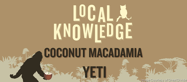 Great Divide Adding Local Knowledge Coconut Macadamia Yeti 5/26