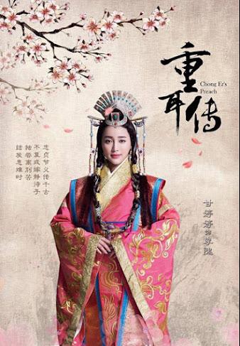 Chong Er's Peach / Legend of Zhong Er / Zhong Er Zhuang  China Drama