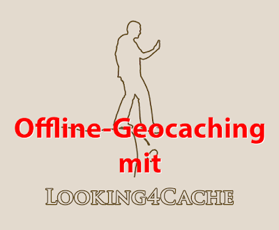 Offline-Geocaching mit Looking4Cache: Titelbild