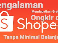 Pengalaman Gratis Ongkir di Shopee Tanpa Minimal Belanja