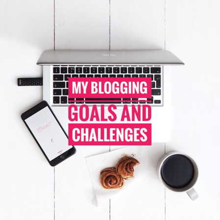 MY BLOGGING GOALS AND CHALLENGES | TAG