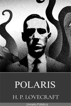 Polaris - H. P. Lovecraft
