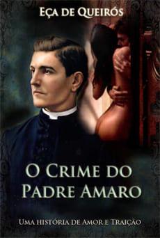 O Crime do Padre Amaro – Eça de Queirós