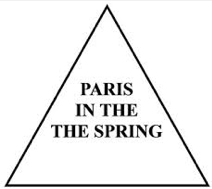 """Pyramid with three lines of text: PARIS / IN THE / THE SPRING:  an optical illusion because most readers will miss the second """"the"""""""