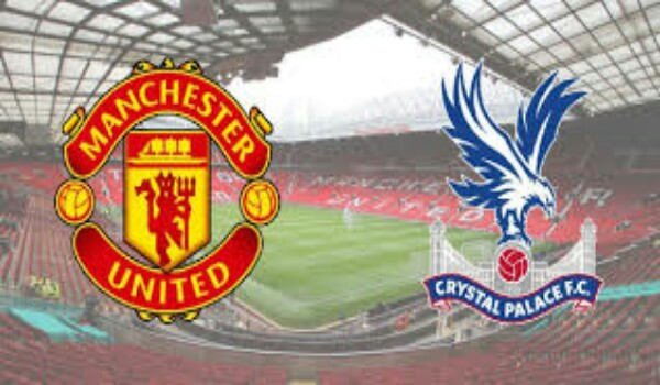 Manchester United vs Crystal Palace Premier League Match Highlights