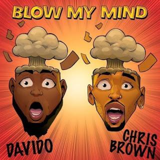 [MUSIC] Davido Ft Chris Brown - Blow My Mind