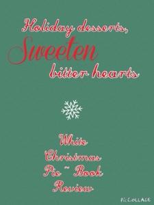 White Christmas Pie.Stories By Firefly White Christmas Pie By Wanda E