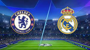 Watch Live Stream Match: Chelsea vs Real Madrid (UEFA CHAMPIONS LEAGUE)