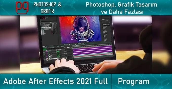 Adobe After Effects 2021 Full İndir | Win & Mac