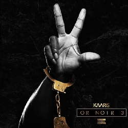CD Kaaris - Or Noir Part 3 - 2019 (Torrent) download