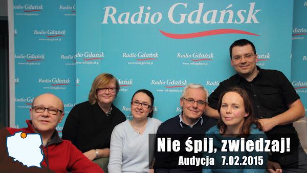 Ruszaj w Drogę w Nie śpij zwiedzaj z Radiem Gdańsk