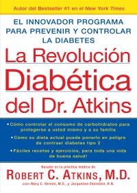 La Revolucion Diabetica del Dr. Atkins By Robert C. Atkins M.D.