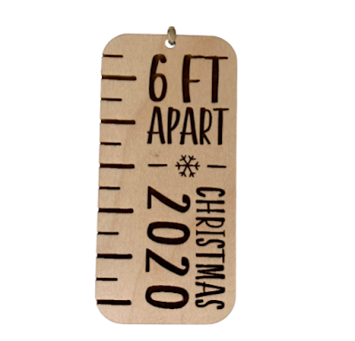 Stay 6 feet apart 2020 holiday ornament made to look like a ruler