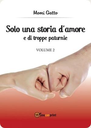 Solo una storia d'amore e di troppe paturnie 2