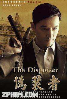 Kẻ Nguỵ Trang - The Disguiser (2015) Poster