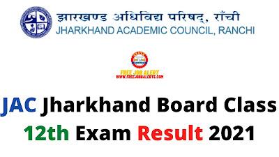 Sarkari Result: JAC Jharkhand Board Class 12th Exam Result 2021