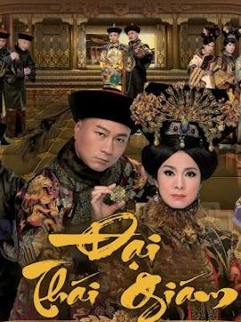 Đại Thái Giám (SCTV9)