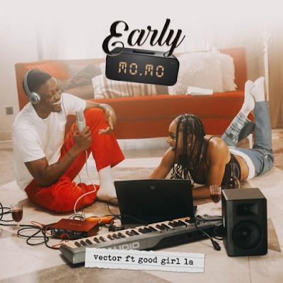 "[Video] Vector – ""Early Momo"" ft. GoodGirl LA"