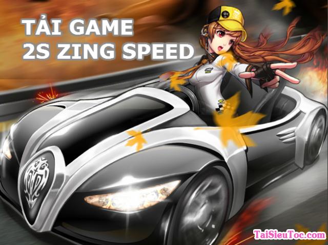 Tải game đua xe 2s Zing Speed 2.0 mới nhất