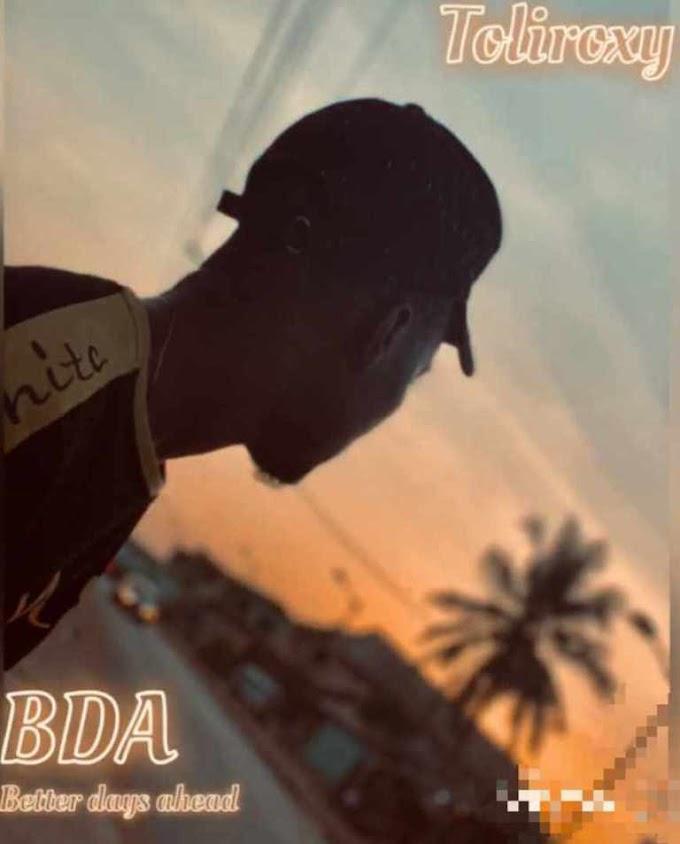 [Music] TOLIROXY – BDA