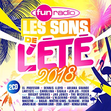 CD - Fun Radio les Sons de l'Ete 2018 - (Torrent)