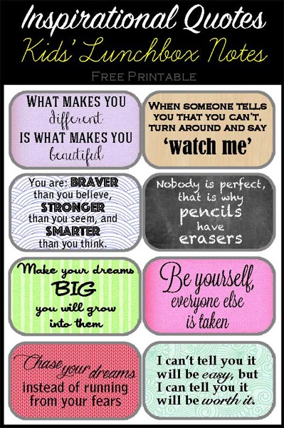 Inspirational quotes printables to include in kid s lunchboxes