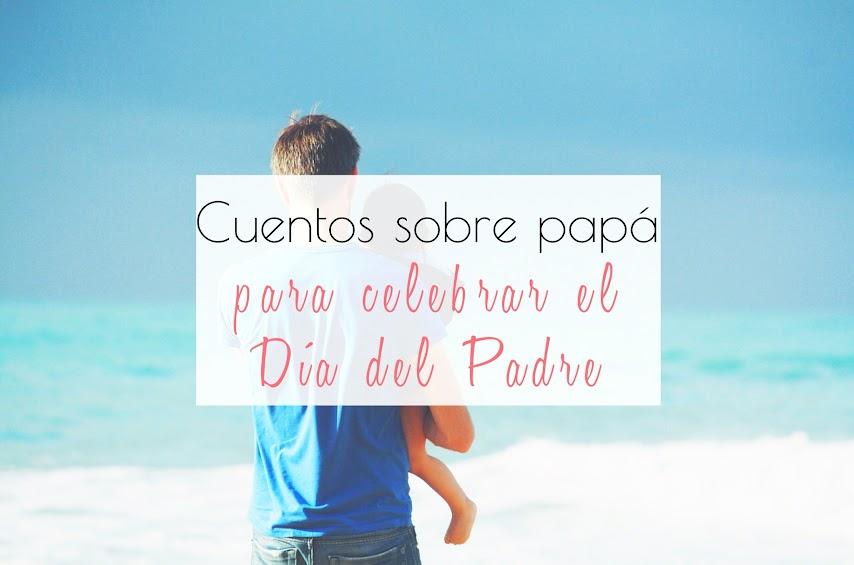 Sobre papá para el Dia del Padre