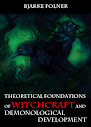 Theoretical Foundations of Witchcraft and Demonological Development