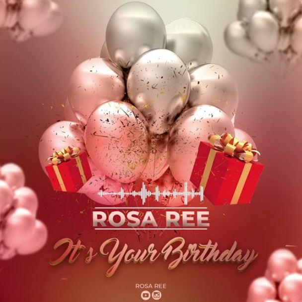 Rosa Ree - It's Your Birthday