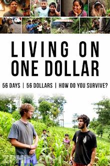 Mỗi Ngày Một Đô La - Living on One Dollar (2013) Poster