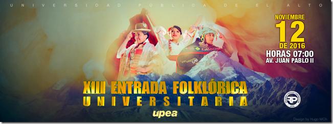 XIII Entrada Universitaria de la UPEA 2016