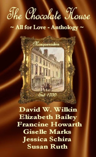 The_Chocolate_House_-_All_for_Love_-_Anthology___Masqueraders__-_Kindle_edition_by_Francine_Howarth__Giselle_Marks__Elizabeth_Bailey__Susan_Ruth__Jessica_Schira__David_W__Wilkin__Romance_Kindle_eBooks___Amazon_com_-2015-09-30-05-00.jpg