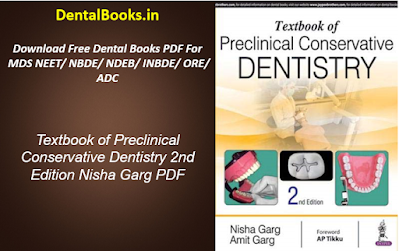 Textbook of Preclinical Conservative Dentistry 2nd Edition Nisha Garg PDF