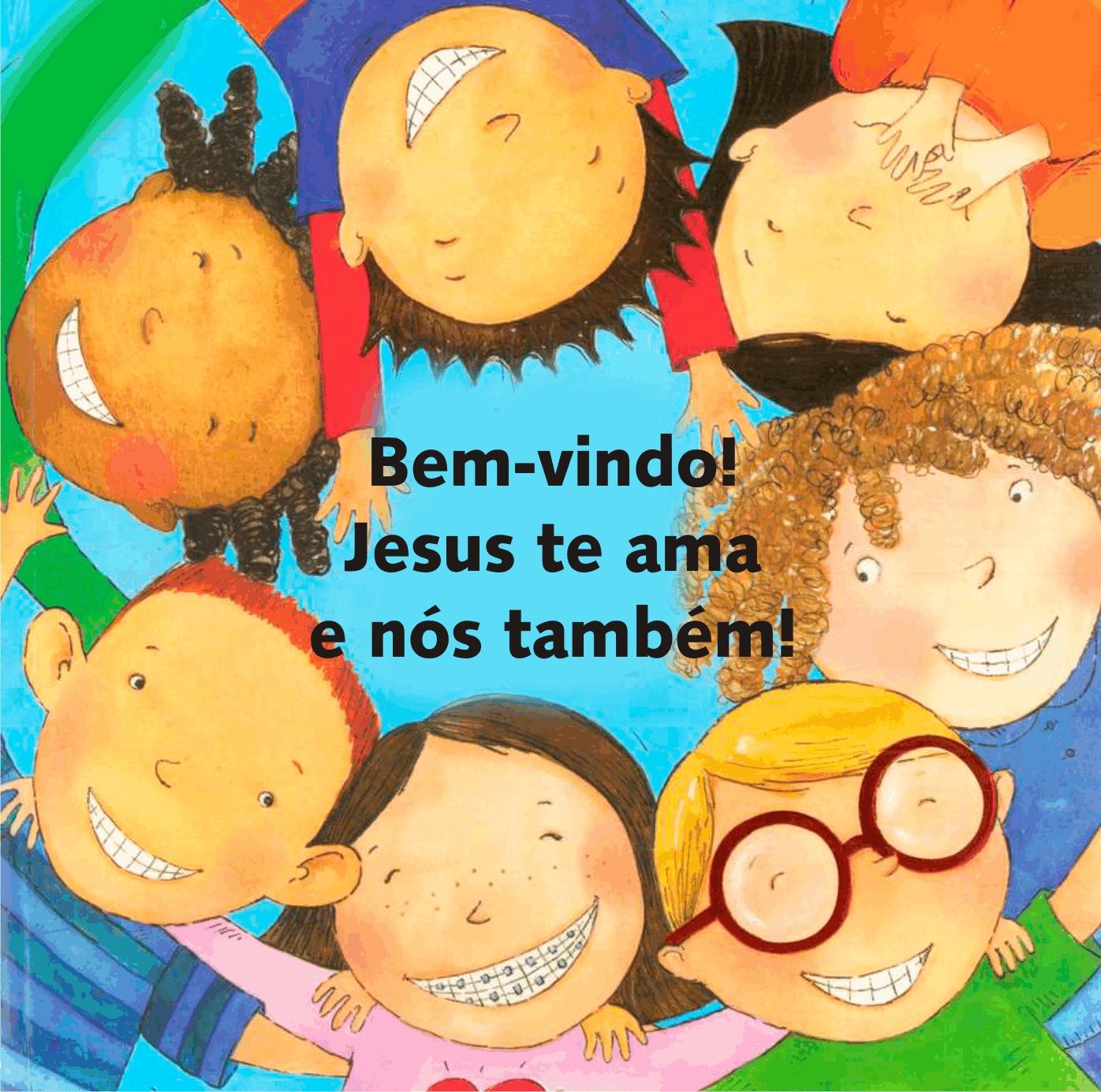 Seja Bem Vindo: Catequese Infantil São José Operário: Sejam Bem Vindos