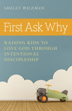 First -Ask-Why
