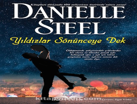 Yıldızlar Sönünceye Dek – Danielle Steel Pdf